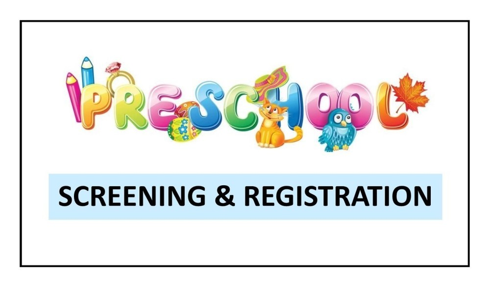 Preschool Screening and Registration