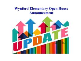 Wynford Elementary Open House Announcement