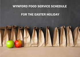 Wynford Food Service Schedule for the Easter Holiday