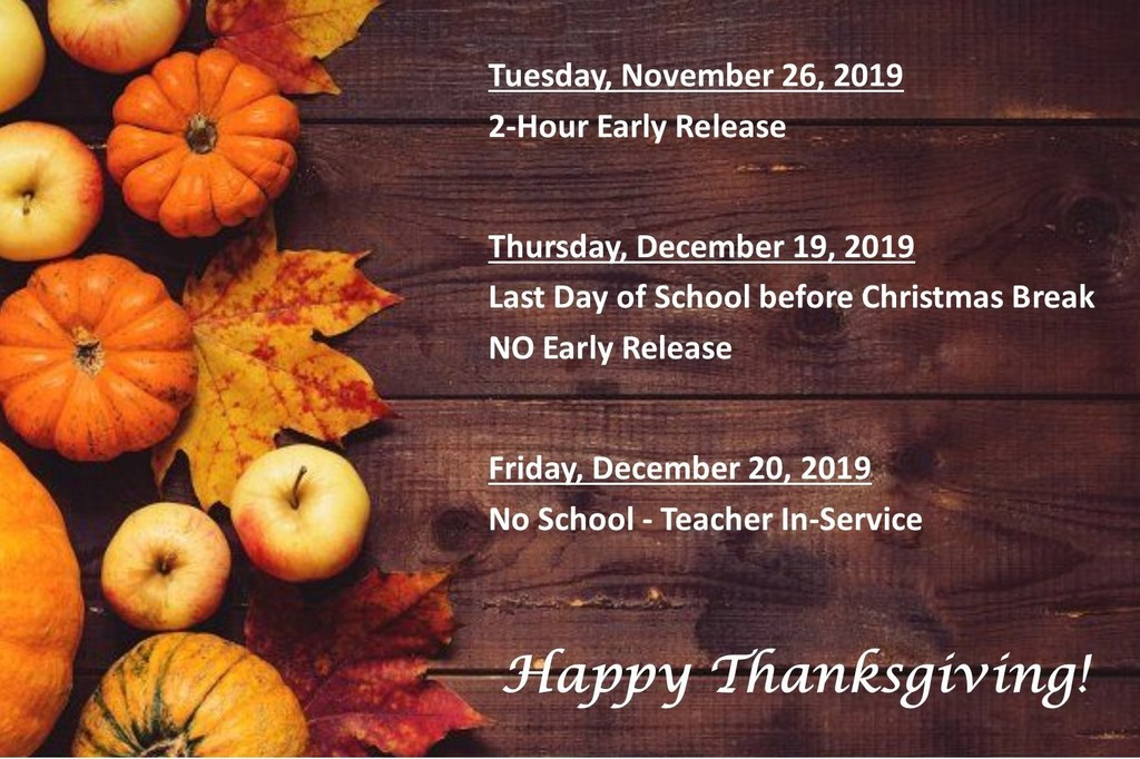 Early Release - Christmas Break